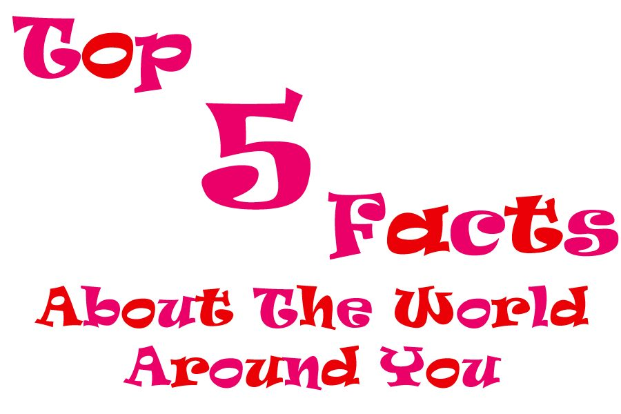 Top 5 Facts About The World Around You! (Valentine's Edition)